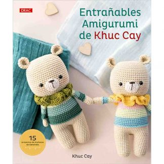 Libro entrañables amigurumi de Khuc Cay de la editorial DRAC