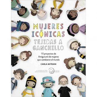 Libro Mujeres Icónicas Tejidas a Ganchillo de Carla Mitrani de la editorial DRAC
